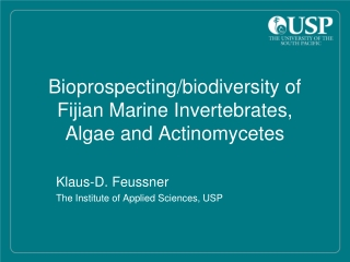 Bioprospecting/biodiversity of Fijian Marine Invertebrates, Algae and  Actinomycetes