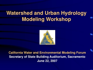 Watershed and Urban Hydrology Modeling Workshop
