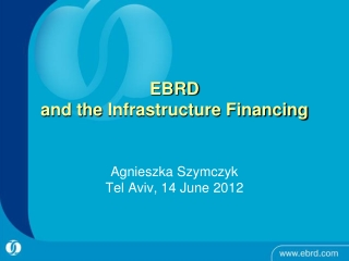 EBRD  and the  Infrastructure Financing