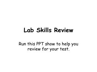Lab Skills Review