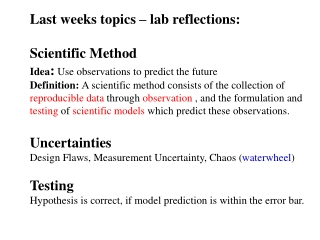 Last weeks topics – lab reflections: Scientific Method