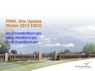 PNNL Site Update Winter 2013 ESCC