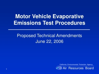Motor Vehicle Evaporative Emissions Test Procedures