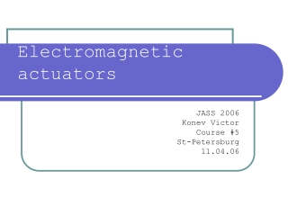 Electromagnetic  actuators