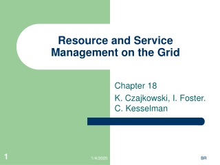 Resource and Service Management on the Grid