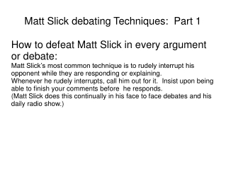 Matt Slick debating Techniques:  Part 1