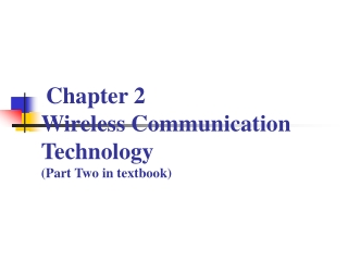 Chapter 2  Wireless Communication Technology (Part Two in textbook)