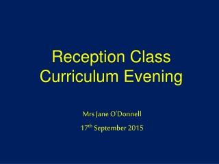 Reception Class Curriculum Evening