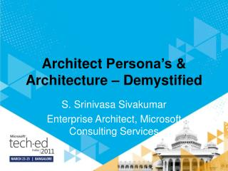 Architect  Persona's  & Architecture – Demystified