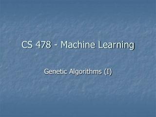CS 478 - Machine Learning