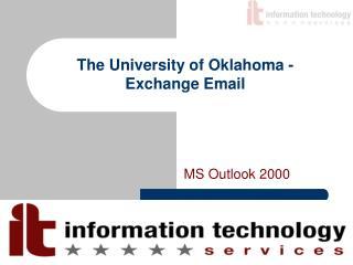The University of Oklahoma - Exchange Email