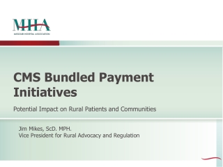 CMS Bundled Payment Initiatives