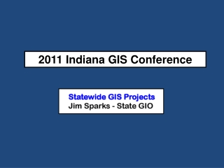 2011 Indiana GIS Conference