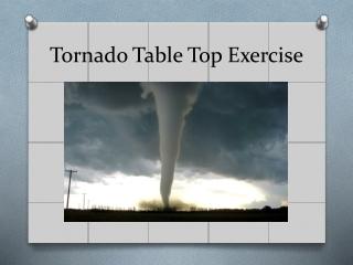 Tornado Table Top Exercise