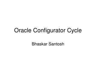 Oracle Configurator Cycle