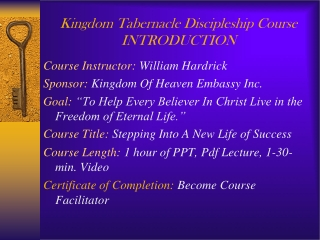 Kingdom Tabernacle Discipleship Course  INTRODUCTION