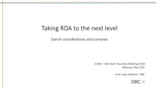 Taking RDA to the next level Danish considerations and scenarios