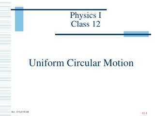 Physics I Class 12