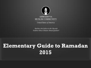 Elementary Guide to Ramadan  2015