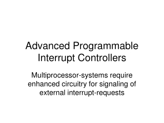 Advanced Programmable Interrupt Controllers