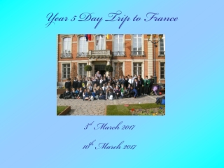 Year 5 Day Trip to France
