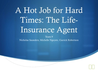 A Hot Job for Hard Times: The Life-Insurance Agent