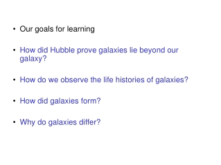 •  Our goals for learning