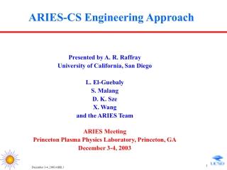 ARIES-CS Engineering Approach