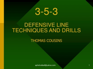 3-5-3 DEFENSIVE LINE TECHNIQUES AND DRILLS  THOMAS COUSINS