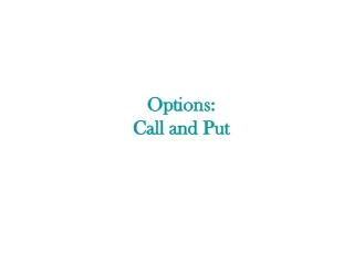 Options: Call and Put