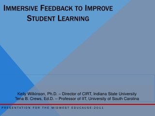 Immersive Feedback to Improve  Student Learning