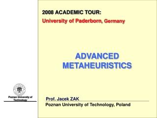 200 8 ACADEMIC TOUR : University of Paderborn , Germany