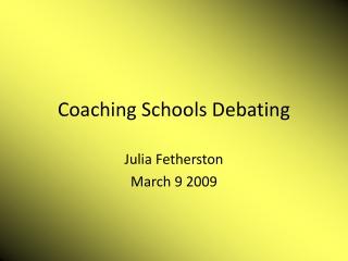 Coaching Schools Debating