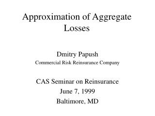 Approximation of Aggregate Losses