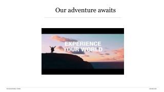Our adventure awaits