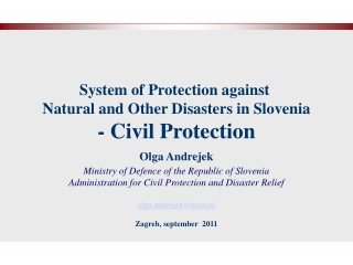 System of Protection against  Natural and Other Disasters in Slovenia - Civil Protection