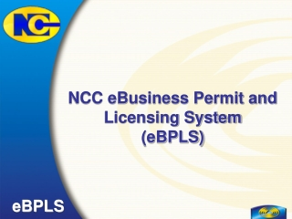 NCC eBusiness Permit and Licensing System (eBPLS)