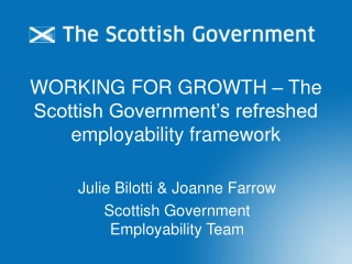 WORKING FOR GROWTH – The Scottish Government's refreshed employability framework