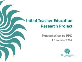 Initial Teacher Education  Research Project