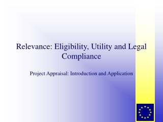 Relevance: Eligibility, Utility and Legal Compliance