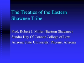 The Treaties of the Eastern Shawnee Tribe