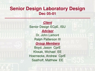 Senior Design Laboratory Design        Dec 05-01