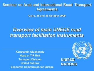 Overview of main UNECE road transport facilitation instruments