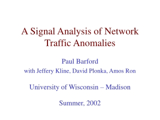 A Signal Analysis of Network Traffic Anomalies
