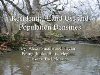 Residential Land Use and Population Densities
