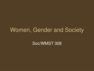 Women, Gender and Society