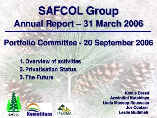 SAFCOL Group Annual Report – 31 March 2006
