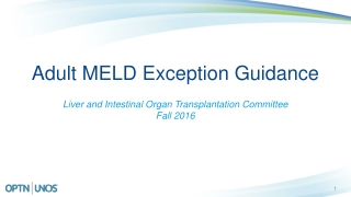 Adult MELD Exception Guidance
