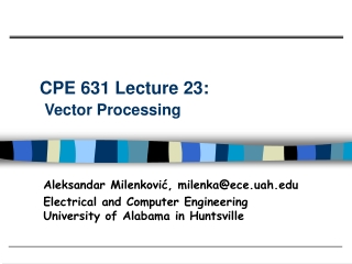 CPE 631 Lecture 23:  Vector Processing