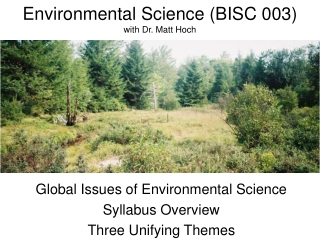 Environmental Science (BISC 003) with Dr. Matt Hoch